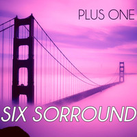 Plus One - Six Sorround