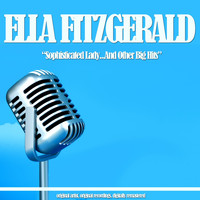 Ella Fitzgerald - Sophisticated Lady...And Other Big Hits