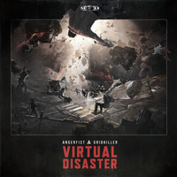 Angerfist and GridKiller - Virtual Disaster