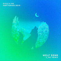 Pixie and The Partygrass Boys - Wolf Song (C_pet Remix)