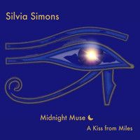 Silvia Simons - Midnight Muse: A Kiss from Miles (Live)