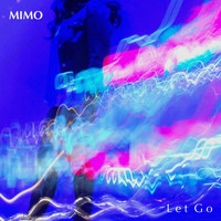 Mimo - Let Go