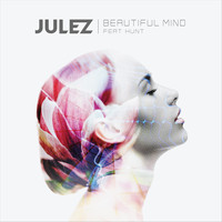 Julez - Beautiful Mind (feat. Hunt)