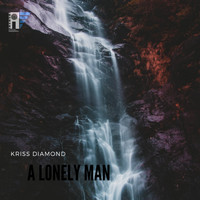 Kriss Diamond - A Lonely Man