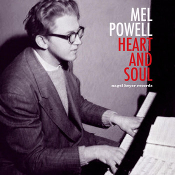 Mel Powell - Heart and Soul