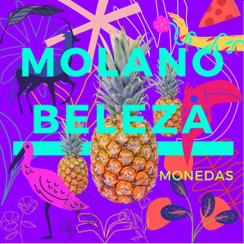Molano Beleza - Monedas (Explicit)