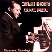 Count Basie & His Orchestra - Air Mail Special