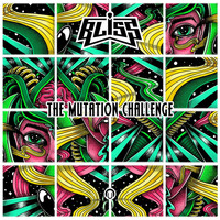 Bliss - The Mutation Challenge