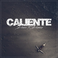 Demir - Caliente (feat. Drama) (Explicit)