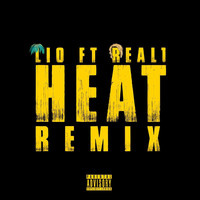 Lio - Heat (Remix) [feat. Real1] (Explicit)