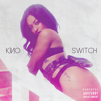 Kino - Switch (Explicit)