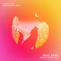 Pixie and The Partygrass Boys - Wolf Song (Dedpxl Radio Edit)