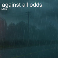 Mali - Against All Odds