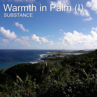 Substance - Warmth in Palm (I)