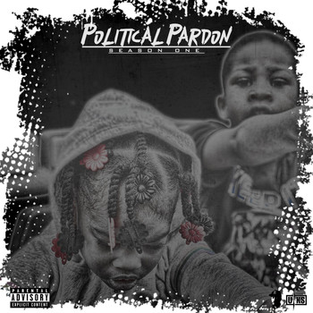 Sav Abinitio & Kesso - Political Pardon (Season 1) (Explicit)