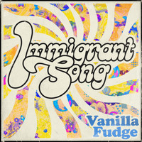 Vanilla Fudge - Immigrant Song