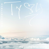 The Young Love Scene - Everlasting Glory