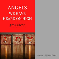 Jim Culver - Angels We Have Heard on High