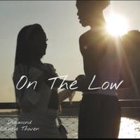 Diamond - On the Low (feat. Laurie Thoven)