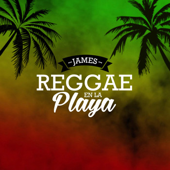 James - Reggae en la Playa