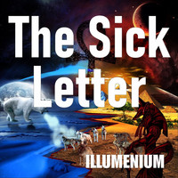 Illumenium - The Sick Letter