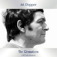 Art Pepper - The Remasters (All Tracks Remastered)