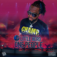 Little Hero - One People (Live)