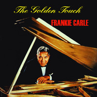 Frankie Carle - The Golden Touch