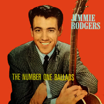 Jimmie Rodgers - The Number One Ballads