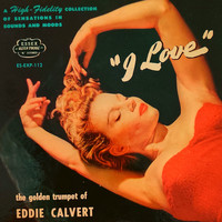 Eddie Calvert - I Love The Golden Trumpet Of Eddie Calvert