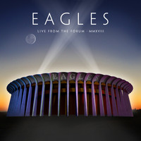 Eagles - Lyin' Eyes (Live From The Forum, Inglewood, CA, 9/12, 14, 15/2018)