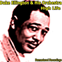 Duke Ellington And His Orchestra - High Life