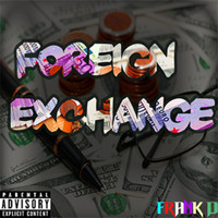 Frank D - Foreign Exchange (Explicit)