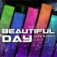 Luca Morris - Beautiful Day