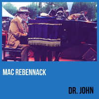 Dr. John - Mac Rebennack