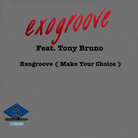 Exogroove - Exogroove ( Make Your Choice )