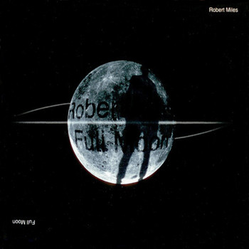 Robert Miles - Full Moon