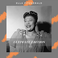 Ella Fitzgerald - Ultimate Edition