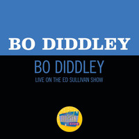 Bo Diddley - Bo Diddley (Live On The Ed Sullivan Show, November 20, 1955)