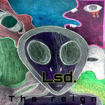 The Reign - Lsd. (Explicit)