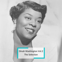 Dinah Washington - Dinah Washington Vol.2 - The Selection