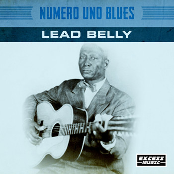 Lead Belly - Numero Uno Blues