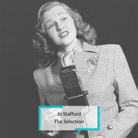 Jo Stafford - Jo Stafford - The Selection