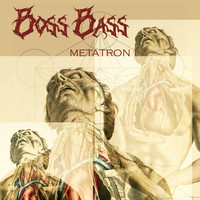 Boss Bass - Metatron