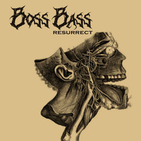 Boss Bass - Resurrect
