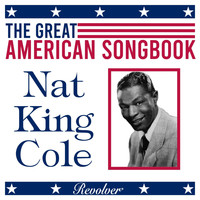 Nat King Cole - The Great American Song Book: Nat King Cole (Volume 2)