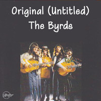 The Byrds - Original (Untitled)