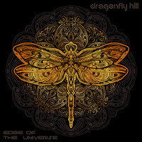 Edge Of The Universe - Dragonfly Hill