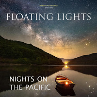 Floating Lights - Nights on the Pacific