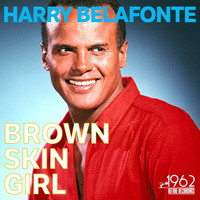 Harry Belafonte - Brown Skin Girl